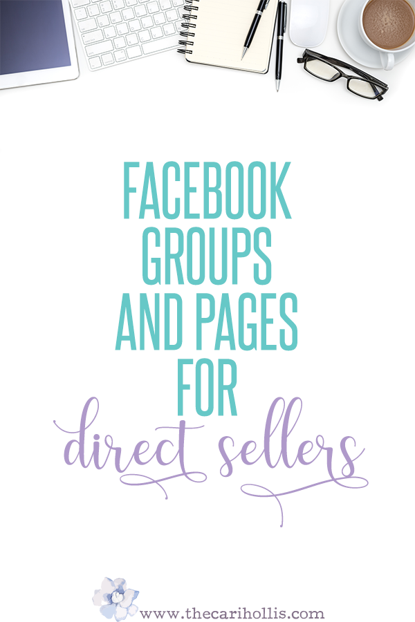 Facebook Groups & Business Pages for Direct Sellers